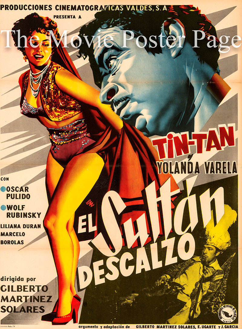 Pictured is a Mexican promotional poster for the 1956 Gilberto Martinez Solares film El Sultan Descalzo starring German Valdes as Sultan Sacquillo.