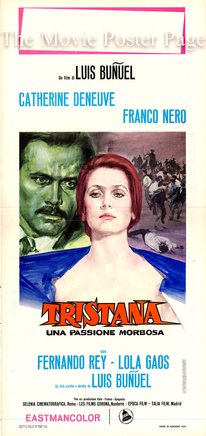 Pictured is an Italian locandina poster for the 1970 Luis Buñuel film Tristana starring Catherine Deneuve as Tristana.