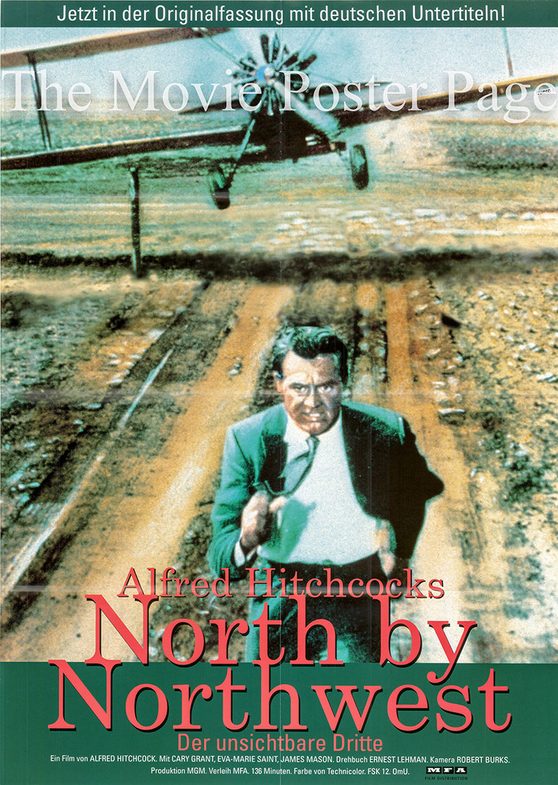 Pictured is a German one-sheet poster for a 1998 rerelease ofthe 1959 Alfred Hitchcock film North by Northwest starring Cary Grant as Roger O. Thornhill.