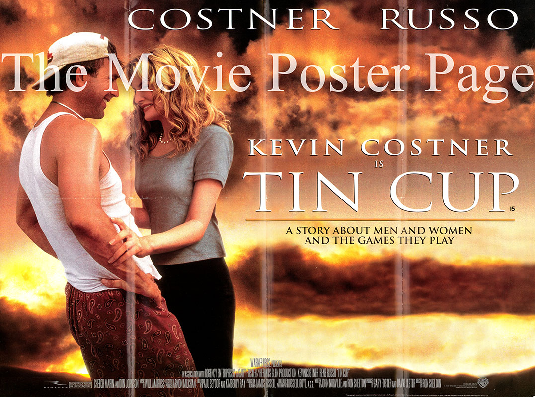 Pictured is a UK quad poster for the 1996 Ron Shelton film Tin Cup starring Kevin Costner as Roy McAvoy.