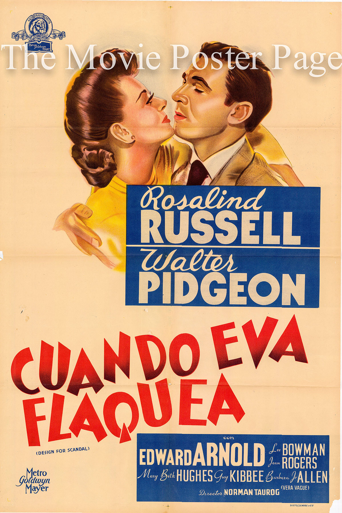 Pictured is an Argentine one-sheet poster for the 1941 Norman Taurog film Design for Scandal starring Rosalind Russell.