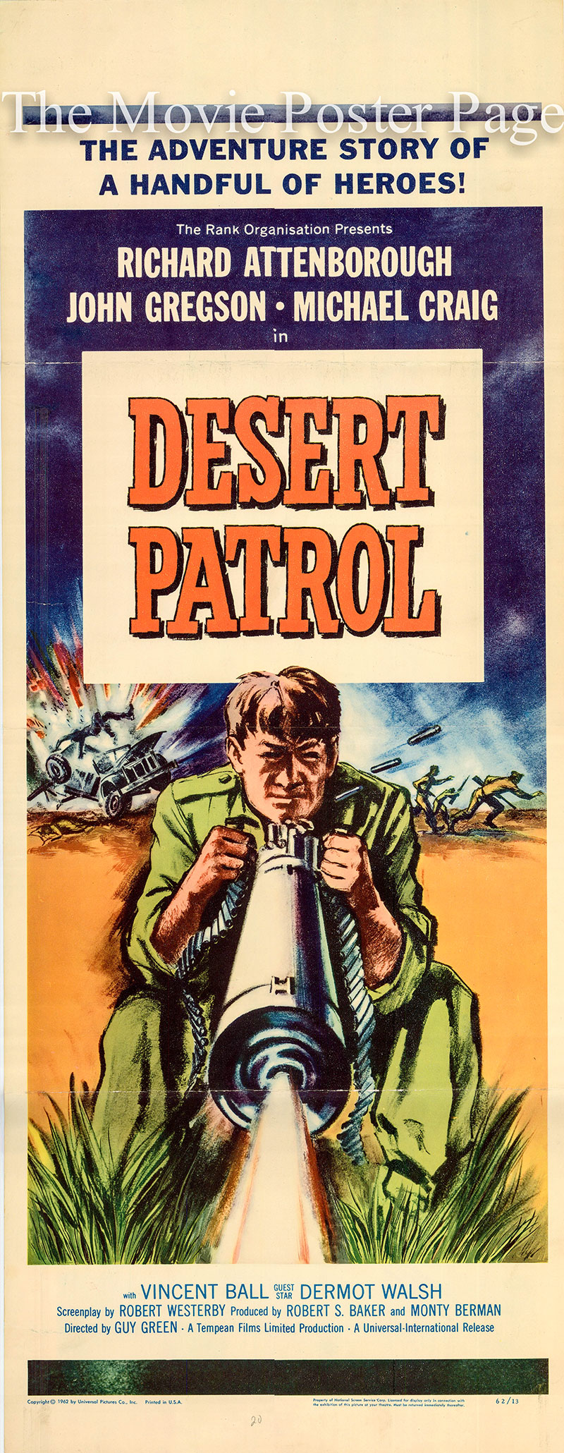 Pictured is a US insert poster for the 1962 Guy Green film Desert Patrol starring Richard Attenborough.