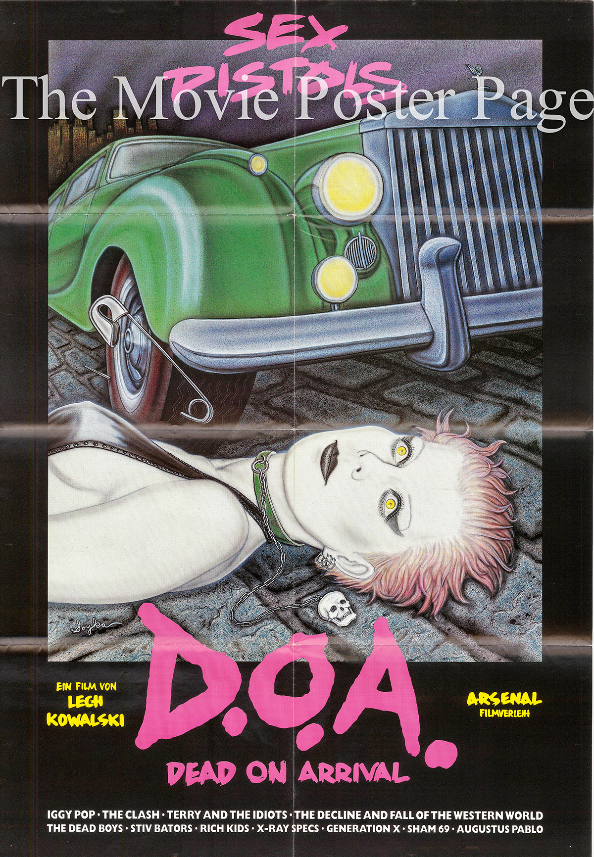 Pictured is a German one-sheet poster for the 1980 Lech Kowalski film D.O.A. starring the Sex Pistols.