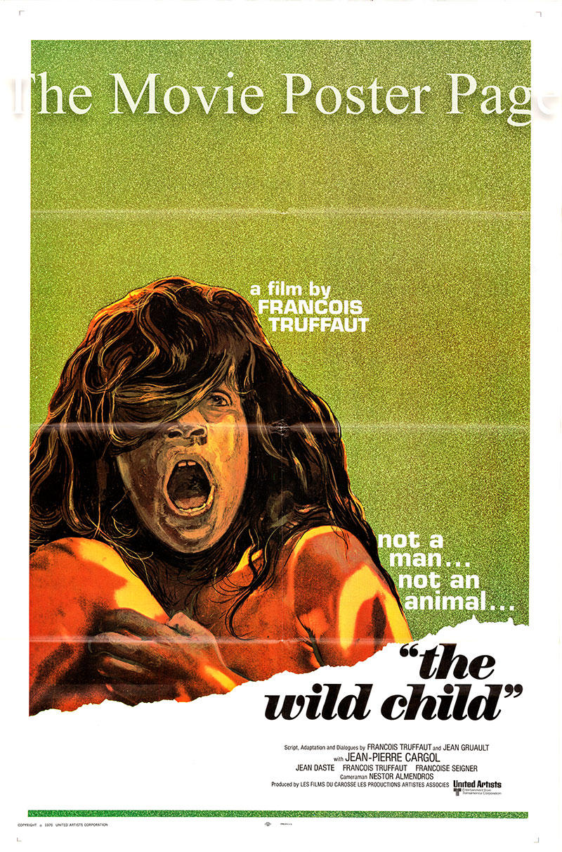 Pictured is a US poster for the 1970 Francois Truffaut film The Wild Child starring Jean-Pierre Cargol as Victor.