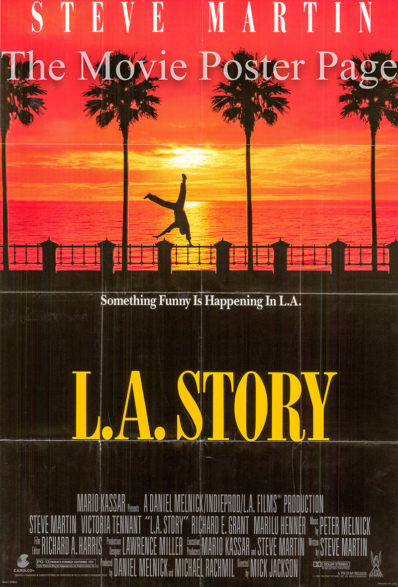 Pictured is a US one-sheet poster for the 1991 Mick Jackson film L.A. Story starring Steve Martin.