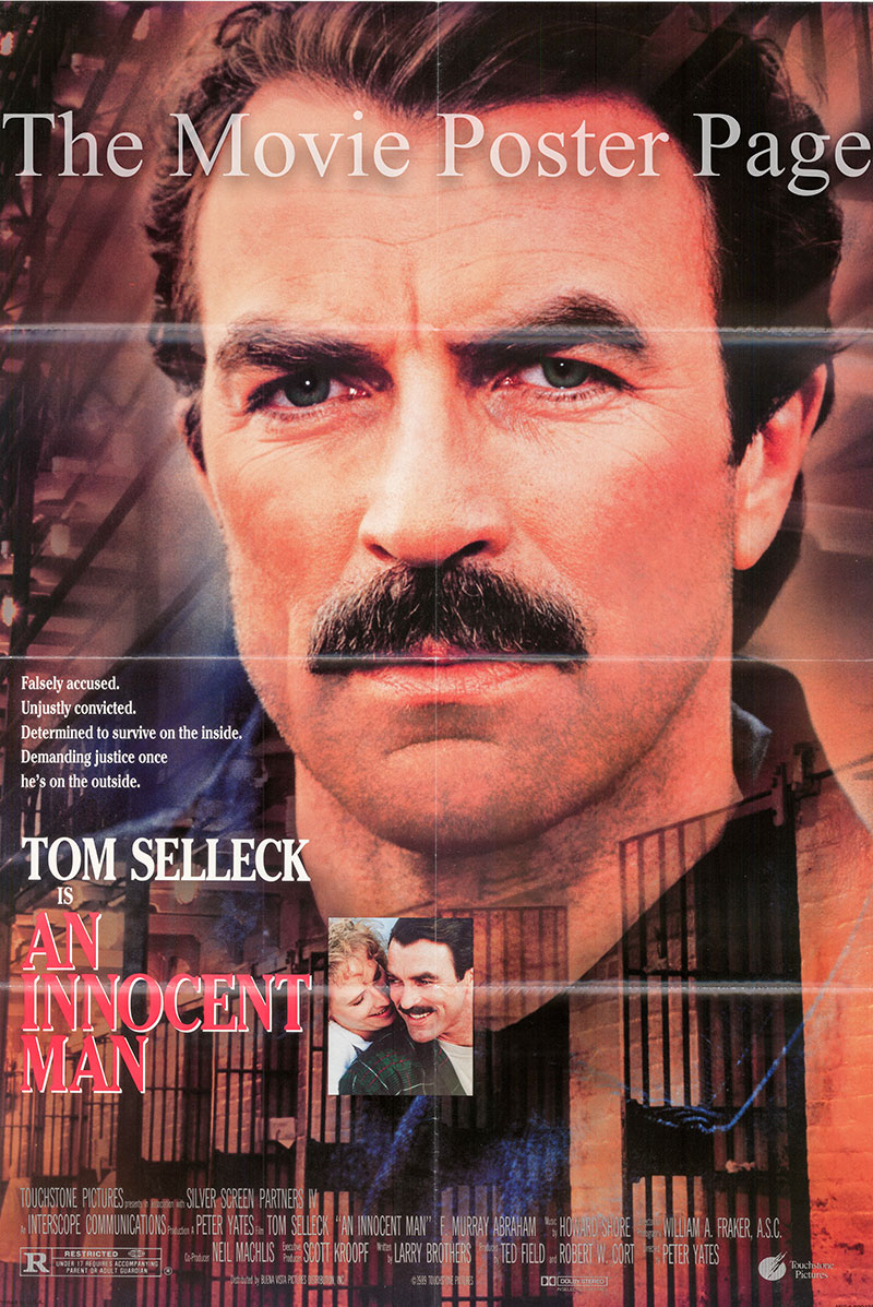 Pictured is a US one-sheet poster for the 1989 Peter Yates film An Innocent Man starring Tom Selleck as Jimmie Rainwood.