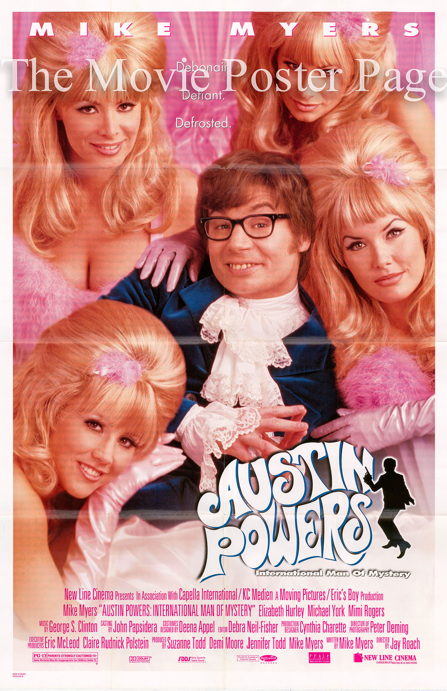 Pictured is a US one-sheet poster for the 1997 Jay Roach film Austin Powers: International Man of Mystery, starring Mike Myers.