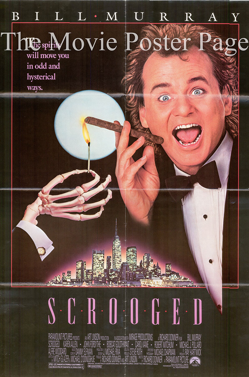 Pictured is a US poster for the 1988 Richard Donner film Scrooged starring Bill Murray as Frank Cross.