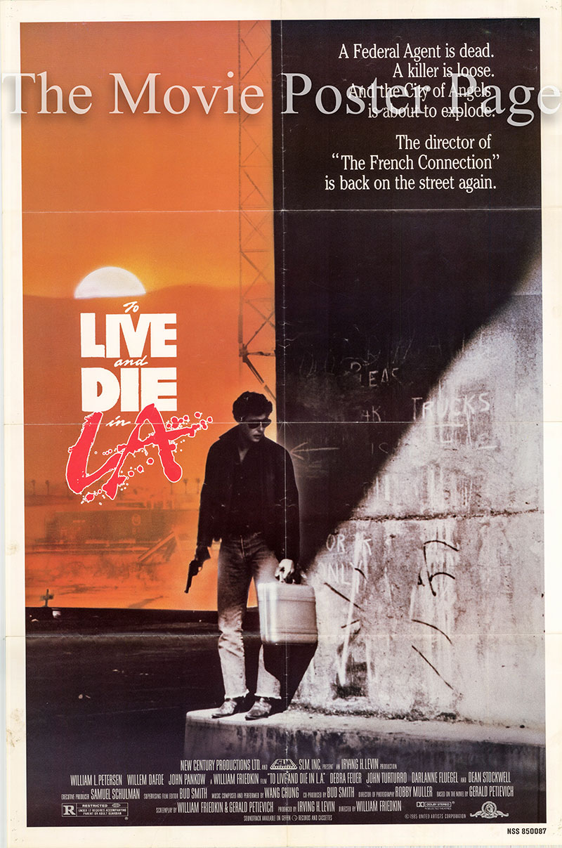 Pictured is a US promotional poster for the 1985 William Friedkin film To Live and Die in L.A., starring William Petersen and Willem Dafoe.