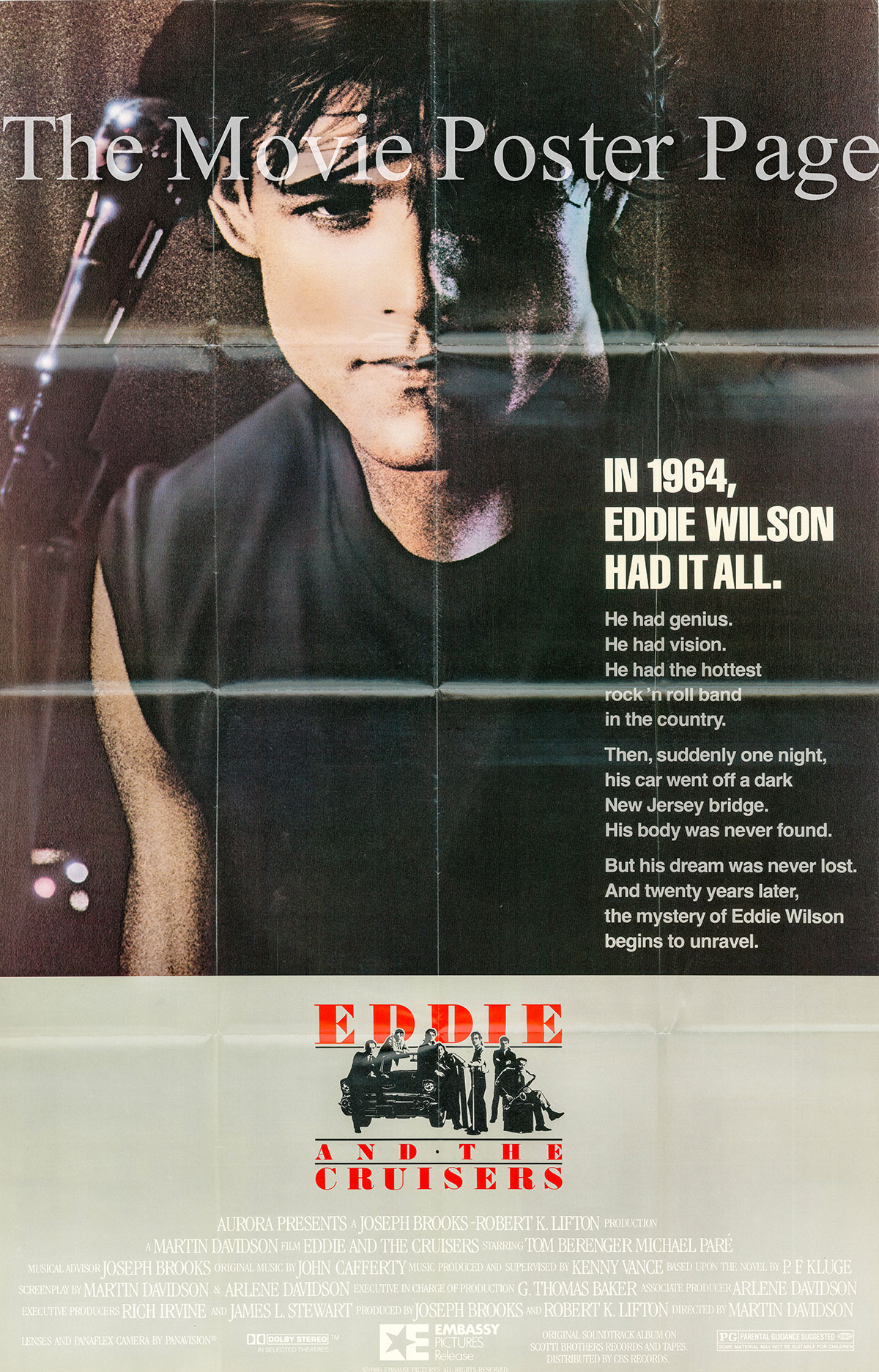 Pictured is a US promotional poster for the 1983 Martin Davidson film Eddie and the Cruisers starring Tom Berenger as Frank Ridgeway.