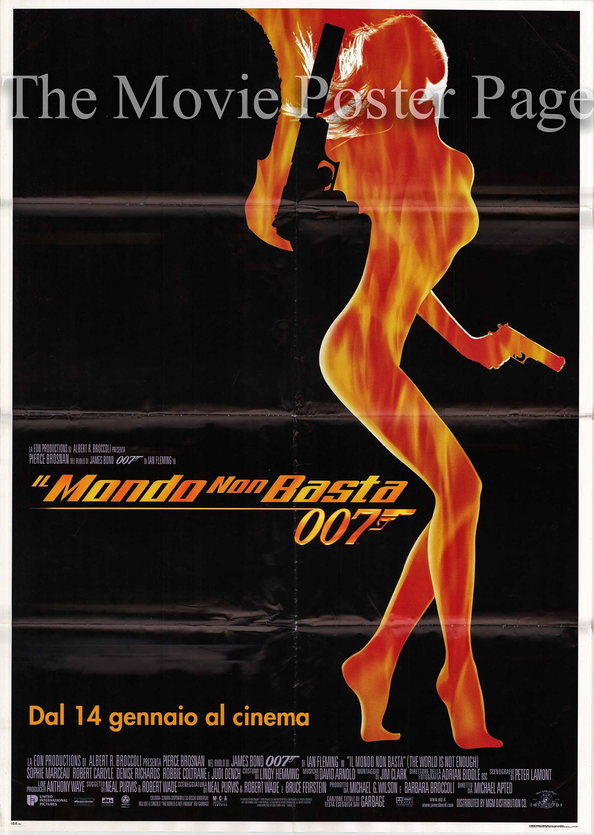 Pictured is an Italian two-sheet promotional poster for the 1999 Michael Apted film the World is Not Enough starring Pierce Brosnan as James Bond.