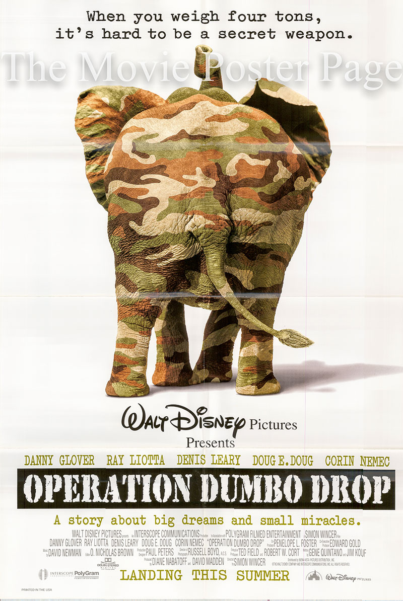 Pictured is a US promotional poster for the 1995 Smon Wincer film Operation Dumbo Drop starring Danny Glover.