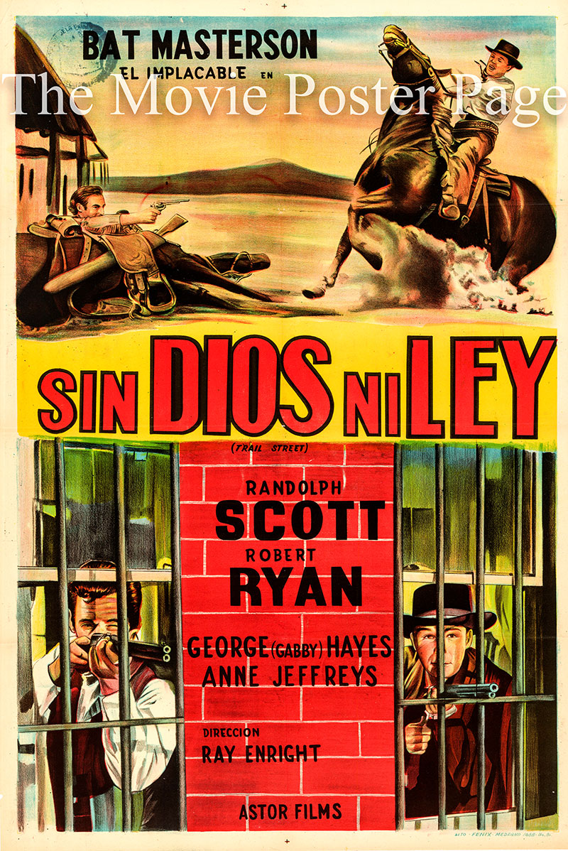 Pictured is an Argentine one-sheet poster for the 1947 Ray Enright film Trail Street starring Randolph Scott as Bat Masterson.