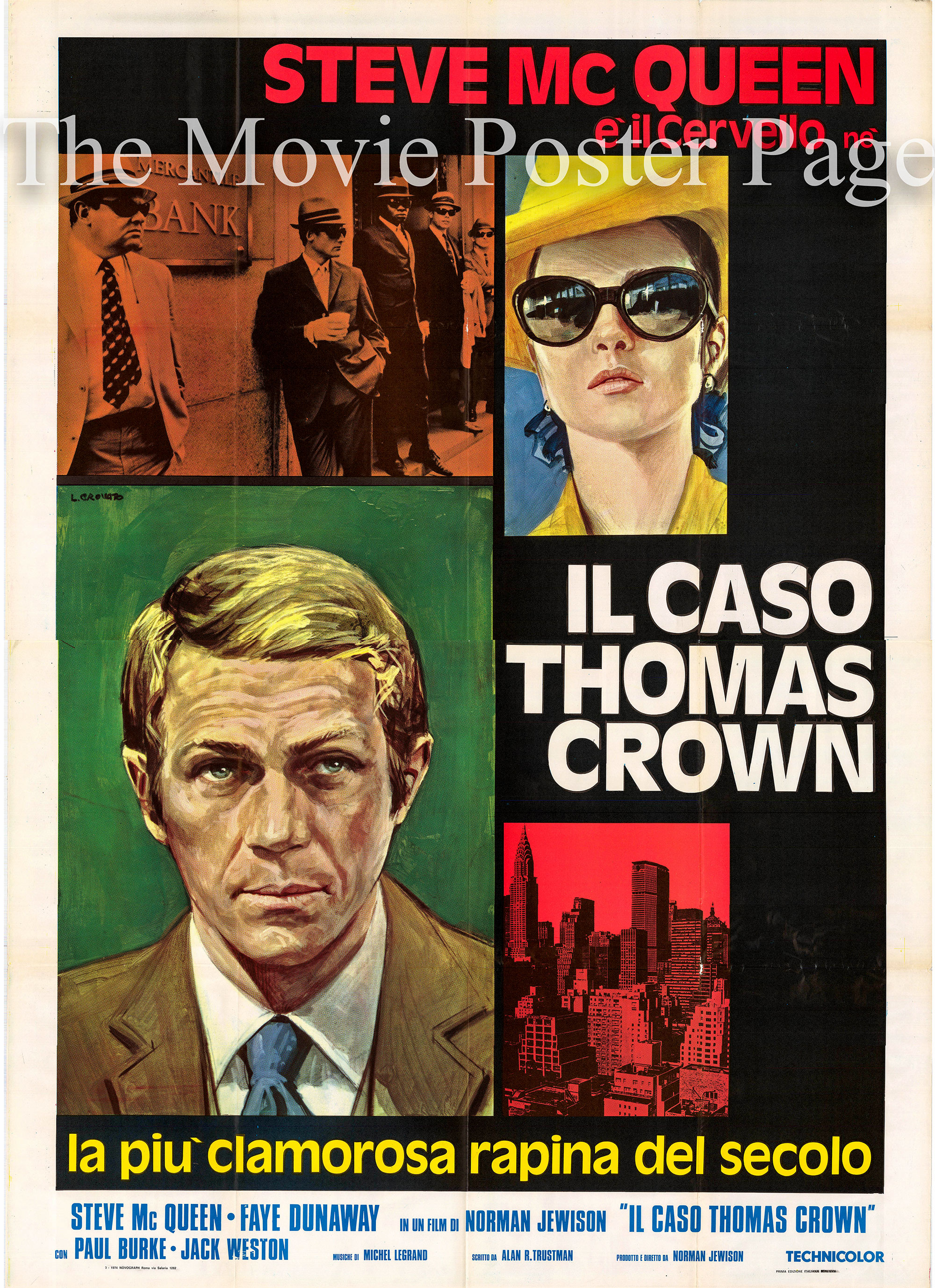 Pictured is an Italian four-sheet promotional poster for eh 1968 Norman Jewison Film The Thomas Crown Affair starring Steven McQueen and Faye Dunaway.