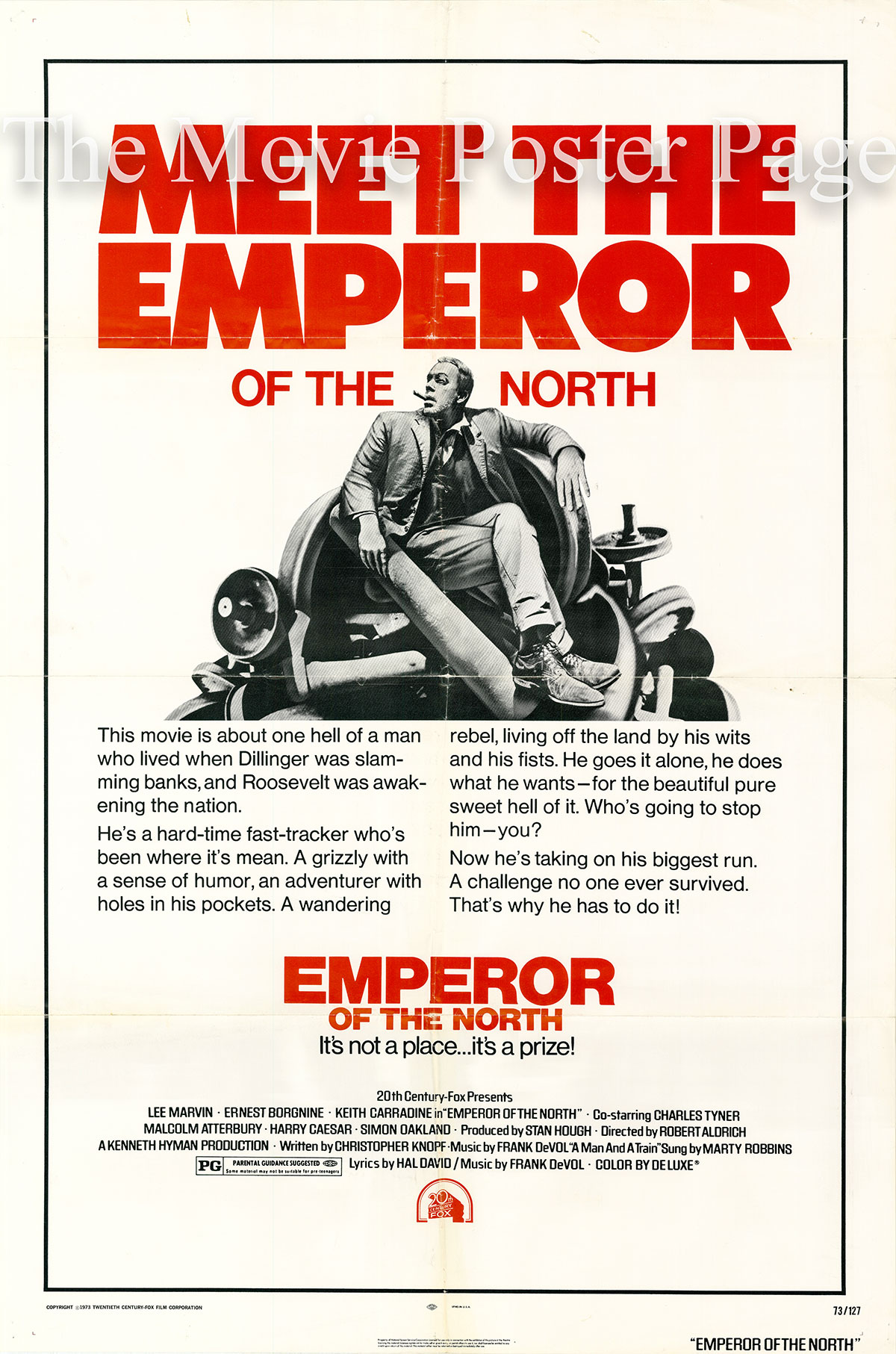 PIctured is a US one-sheet poster for the 1973 Robert Aldrich film Emperor of the North starring Lee Marvin.