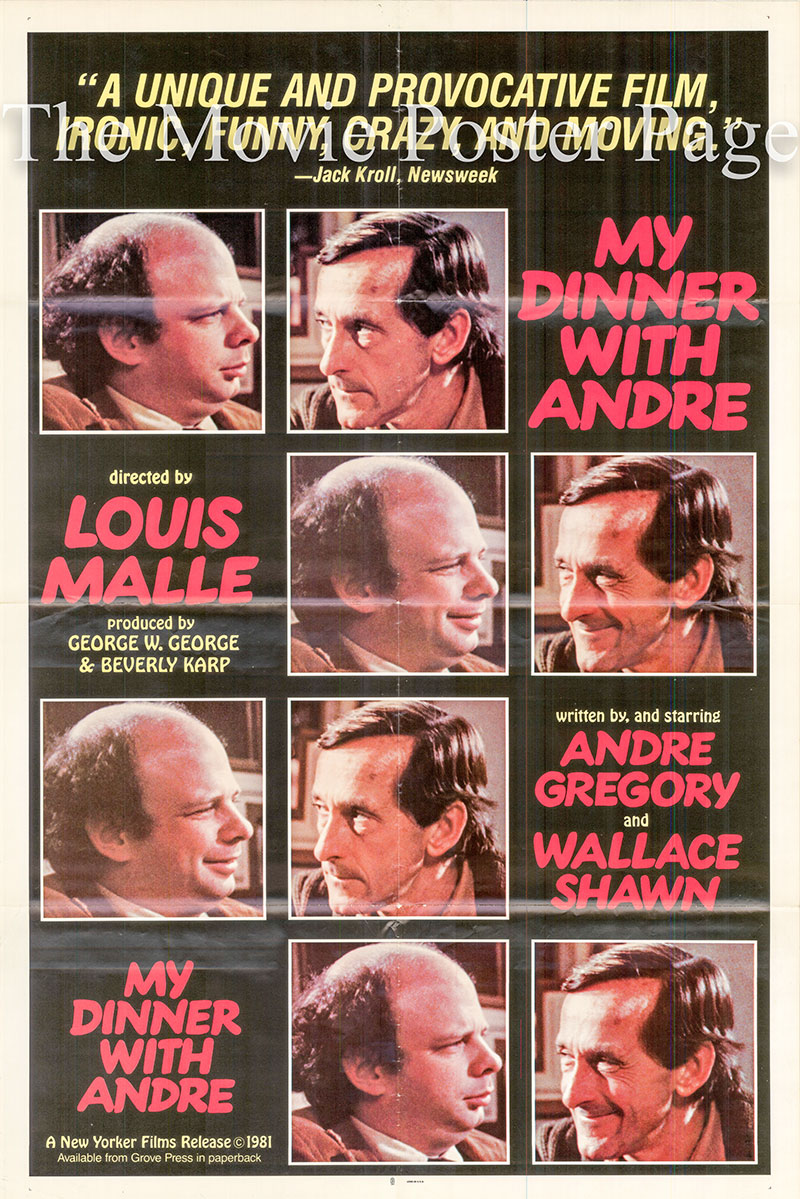 Pictured is a US promotional poster for the 1981 Louis Malle film My Dinner with Andre starring Andre Gregory.