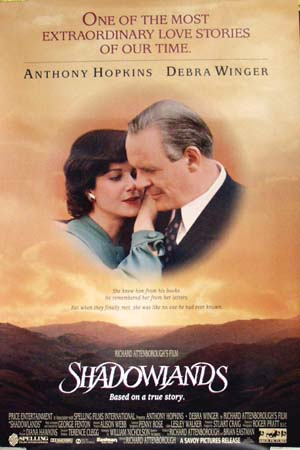 Pictured is a US promotional poster for the 1993 Richard Attenborough film Shadowlands starring Anthony Hopkins and Debra Winger.