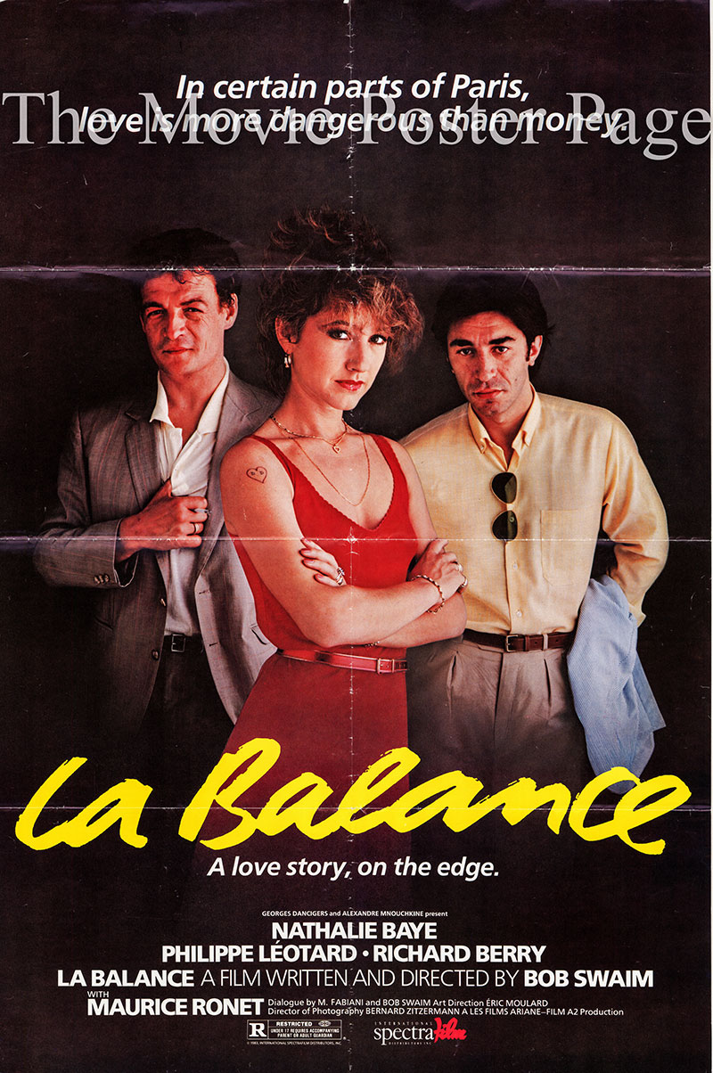 Pictured is a one-sheet promotional poster for the 1982 Bob Swaim film La Balance starring Nathalie Baye.