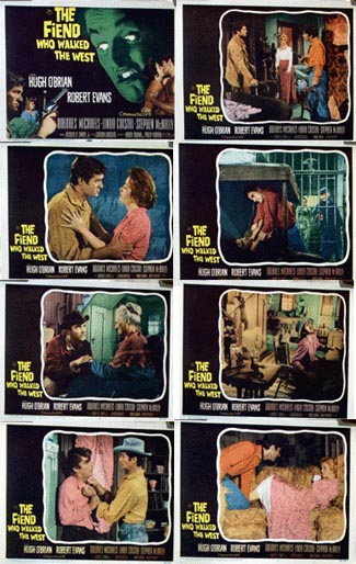 Pictured is a US lobby card set for the 1958 Gordon Douglas film The Fiend Who Walked the West starring Hugh O'Brian as Daniel Slade Hardy.