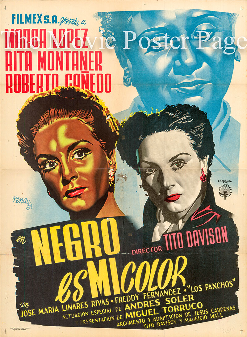 Pictured is a Mexican promotional poster for the 1951 Tito Davison film Negro es Mi Color starring Maria Lopez, with art by Josep Renau-Montoro.