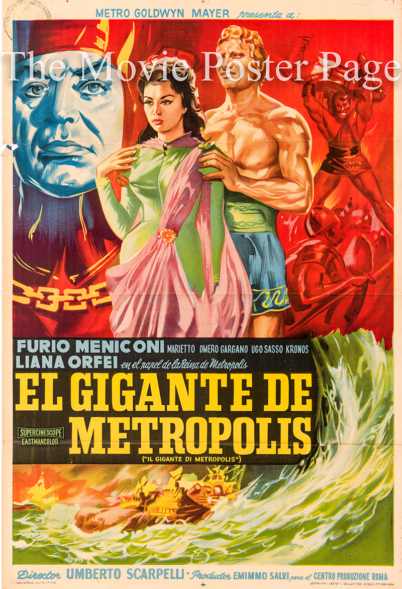 Pictured is an Argentine one-sheet poster for the 1961 Umberto Scarpelli film Giant of Metropolis starring Gordon Mitchell.