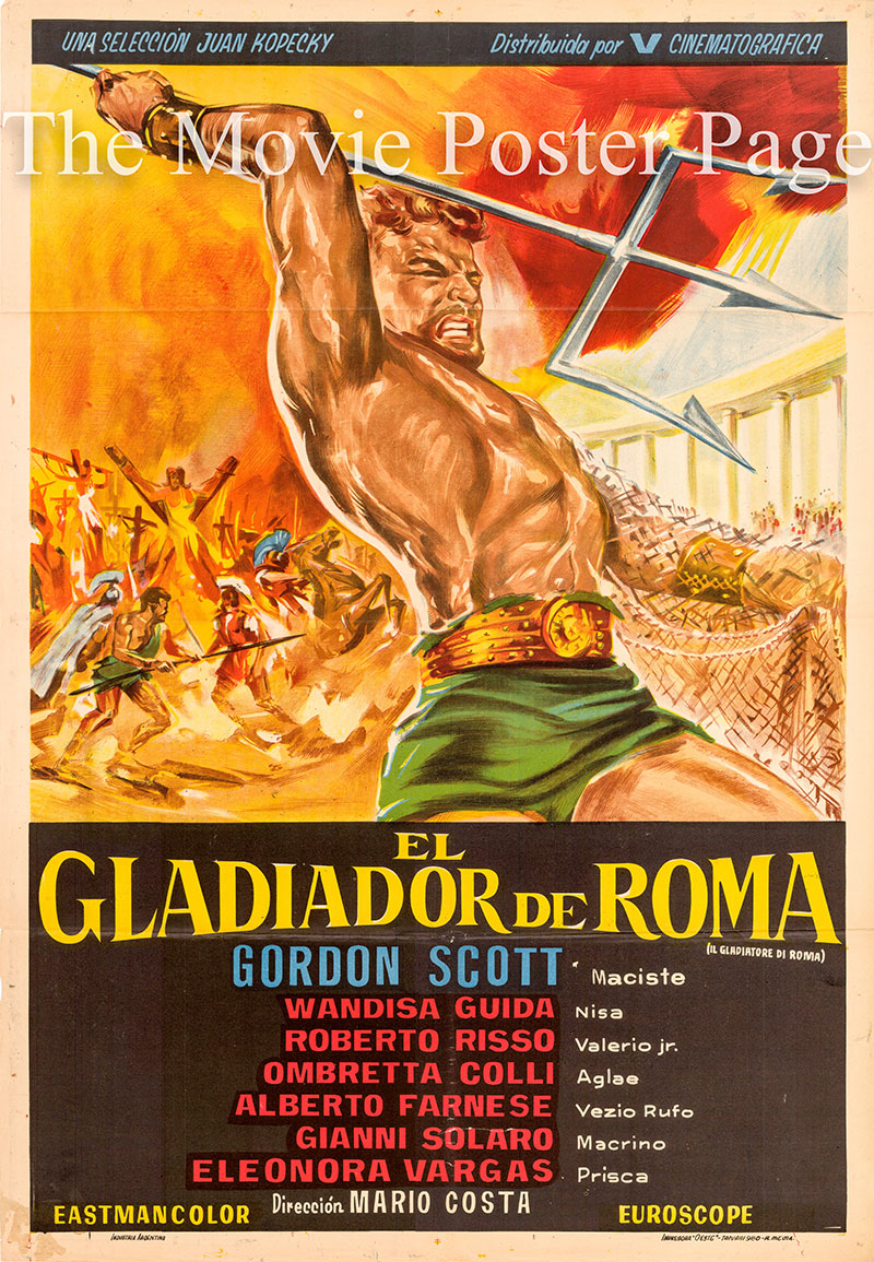 Pictured is an Argentine one-sheet poster for the 1962 Mario Costa film Gladiator of Rome starring Gordon Scott as Marcus Lucillius.