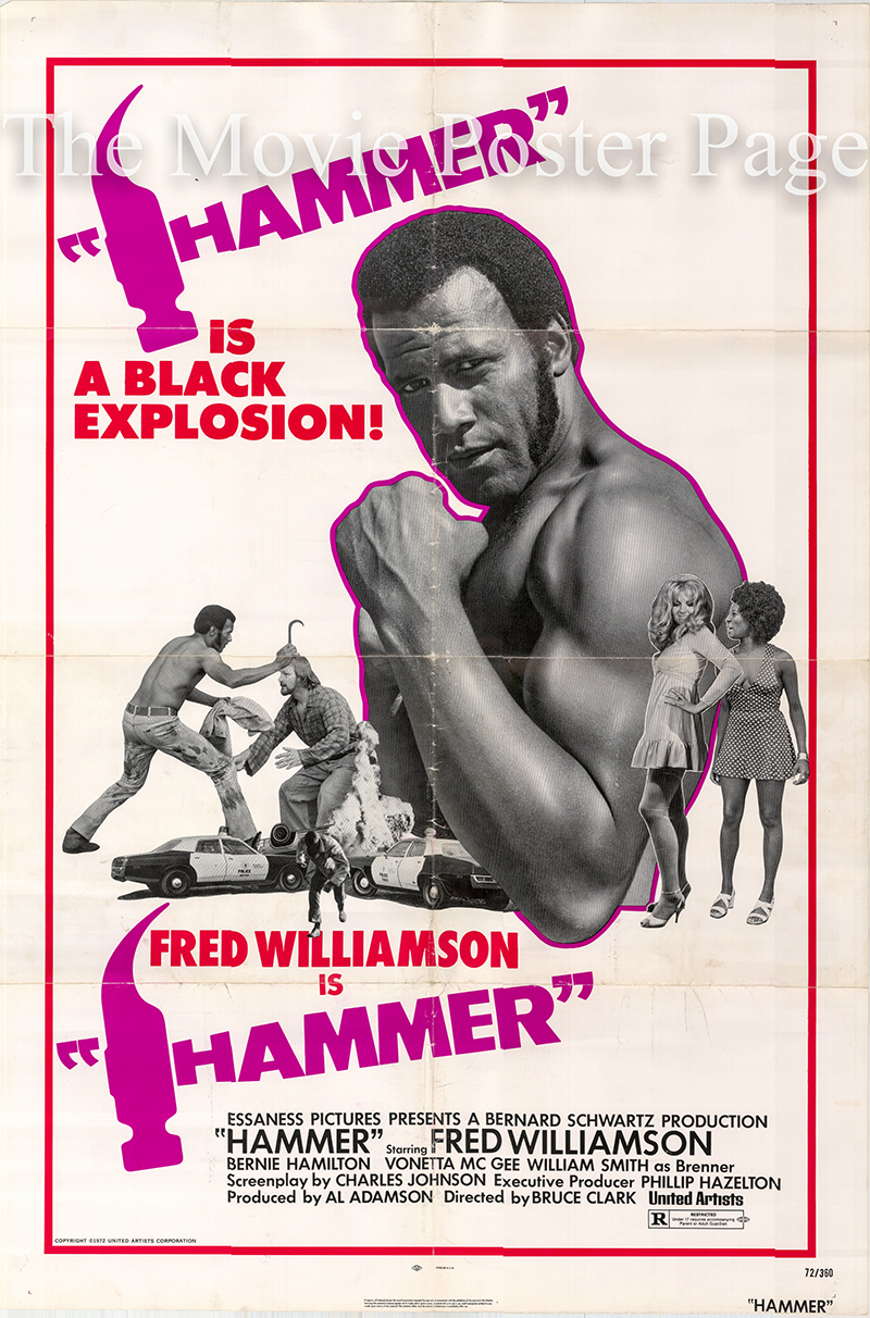 Pictured is a US one-sheet poster for the 1972 Bruce Clark film Hammer starring Fred Williamson.
