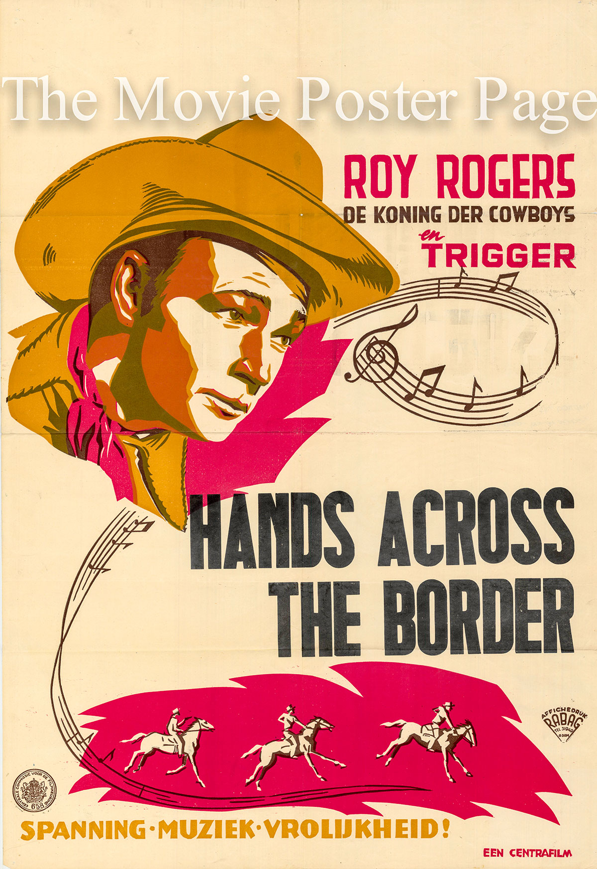Pictured is a Dutch promotional poster for the 1944 Joseph Kane film Hands Across the Border starring Roy Rogers.