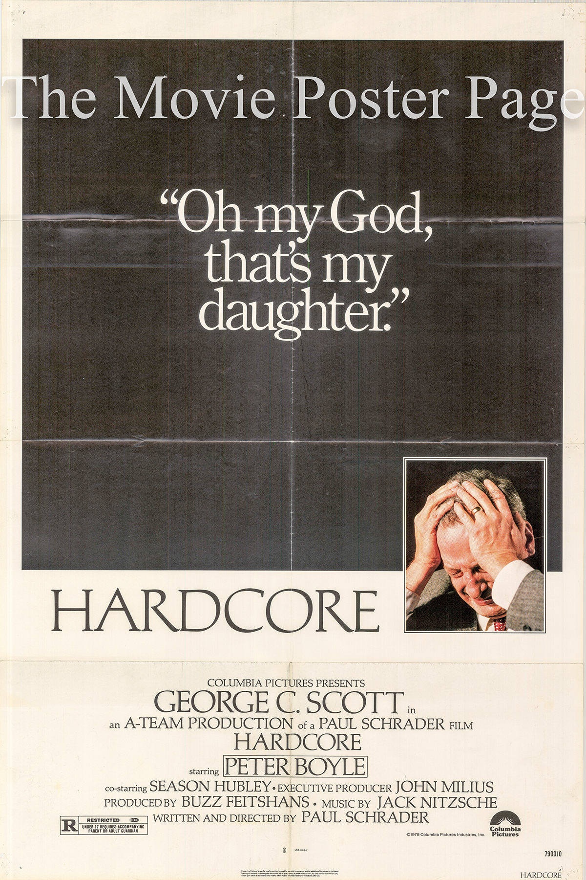 Pictured is a US one-sheet promotional poster for the 1979 Paul Schrader film Hardcore starring George C. Scott.