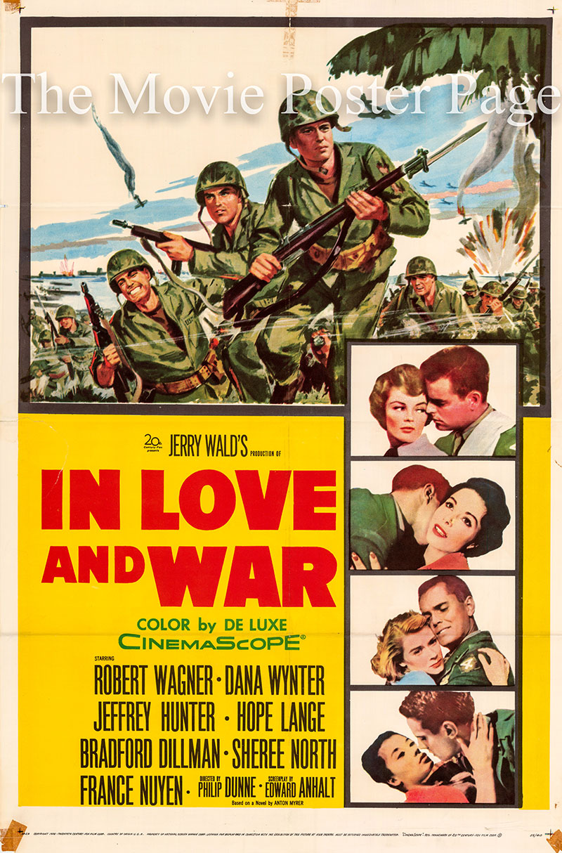 Pictured is a US one-sheet poster for the 1956 Philip Dunne film In Love and War starring Robert Wagner.