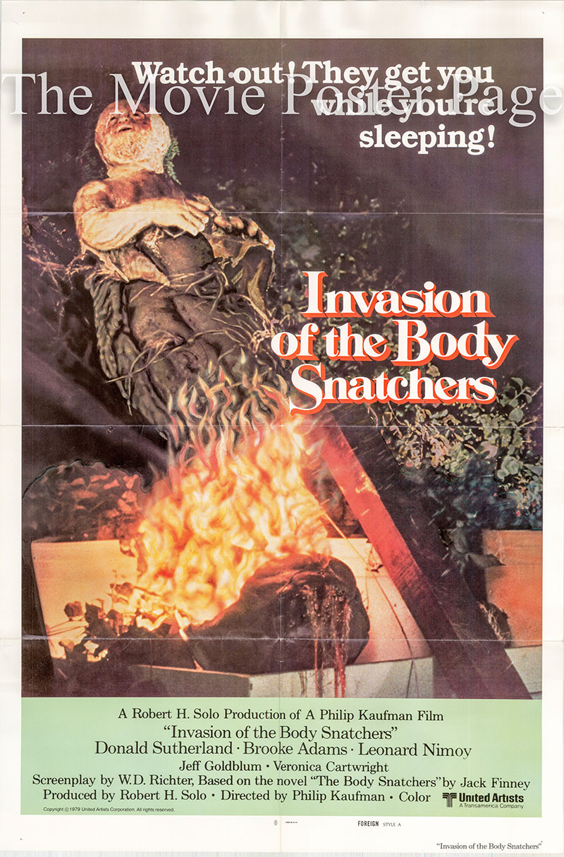 Pictured is a Style A international one-sheet poster for the 1978 Philip Kaufman film Invasion of the Body Snatchers starring Leonard Nimoy.