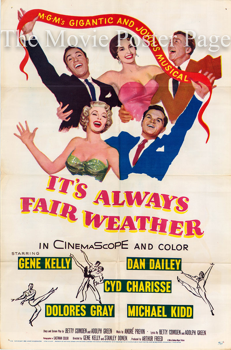 Pictured is a US one-sheet poster for the 1955 Stanley Donen and Gene Kelly film It's Always Fair Weather starring Gene Kelly as Ted Riley.