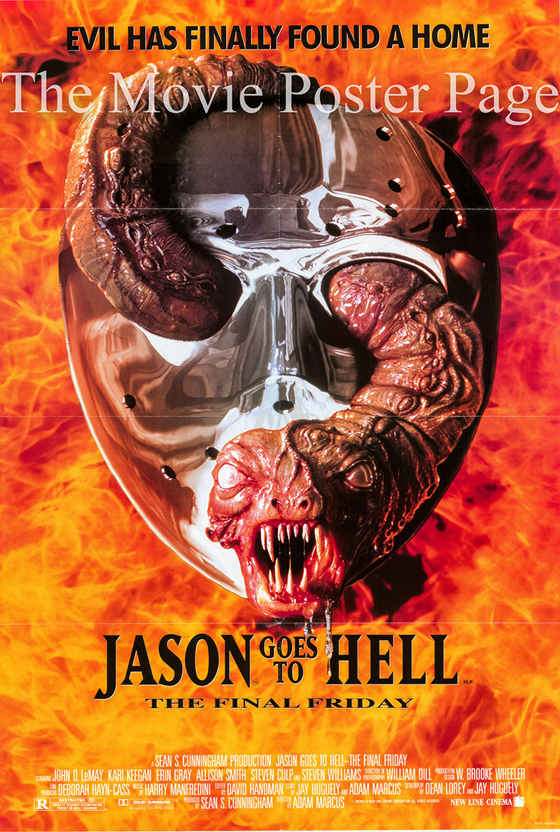Pictured is a US one-sheet poster for the 1993 Adam Marcus film Jason Goes to Hell starring John D. LeMay as Steven Freeman.