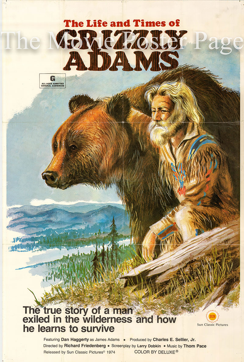 Pictured is a US one-sheet poster for the 1974 Richard Friedenberg film The Life and Times of Grizzly Adams starring Dan Haggerty as James Adams.