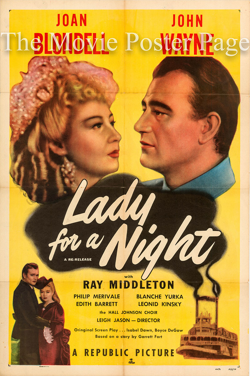 Pictured is a US one-sheet promotional poster for a 1950 rerelease of the 1942 Leigh Jason film Lady for a Night starring John Wayne and Joan Blondell.