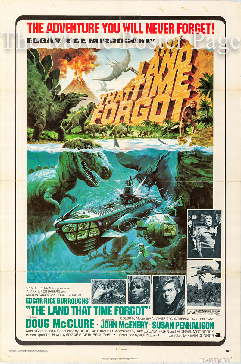 Pictured is a US one-sheet poster for the 1975 Kevin Connor film The Land that Time Forgot starring Doug McClure.