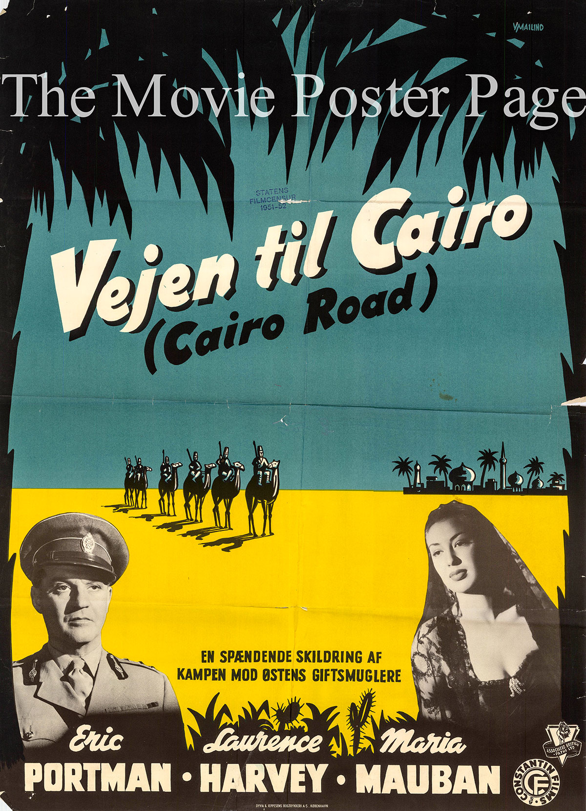 Pictured is a Danish promotional poster for the 1950 David MacDonald film Cairo Road starring Eric Portman.