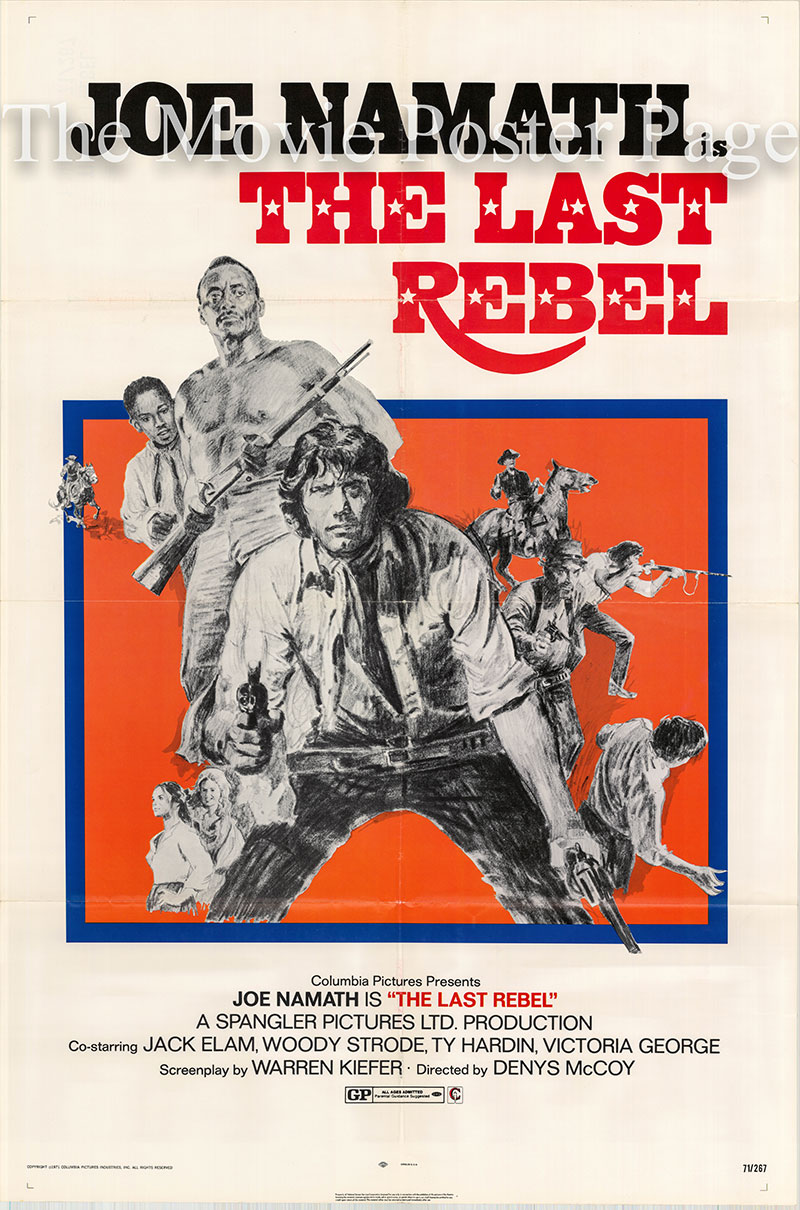 Pictured is a US one-sheet poster for the 1971 Denys McCoy film The Last Rebel starring Joe Namath.