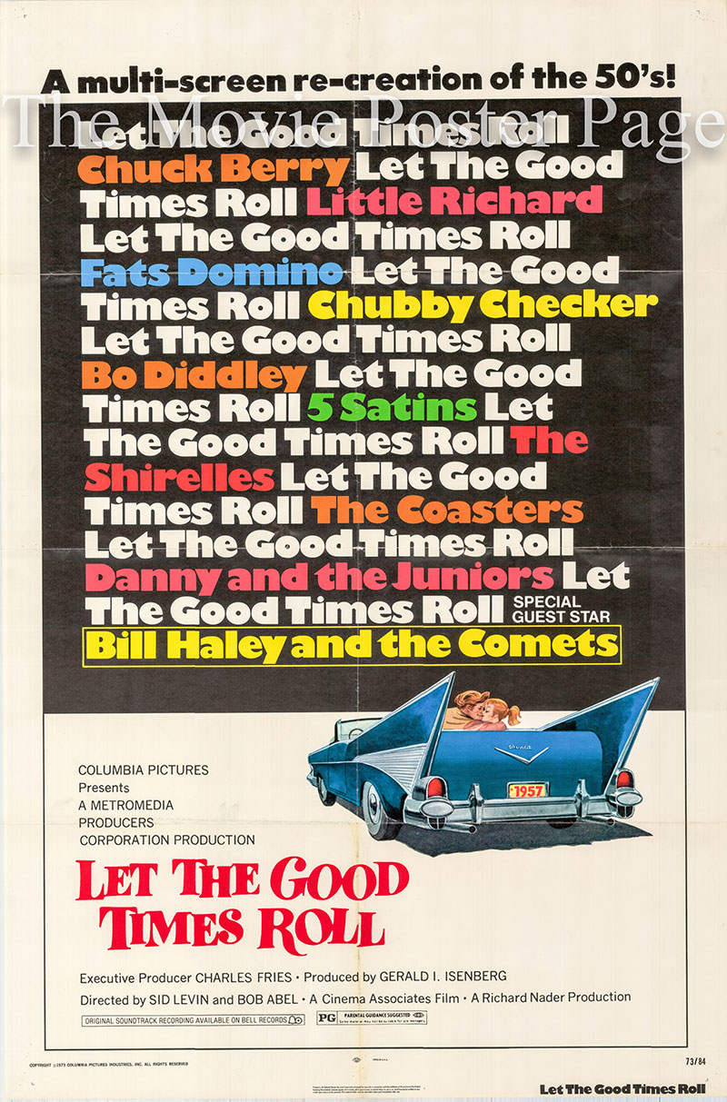 Pictured is a US one-sheet poster for the 1973 Sid Levin and Bob Abel film Let the Good Times Roll starring Chuck Berry.