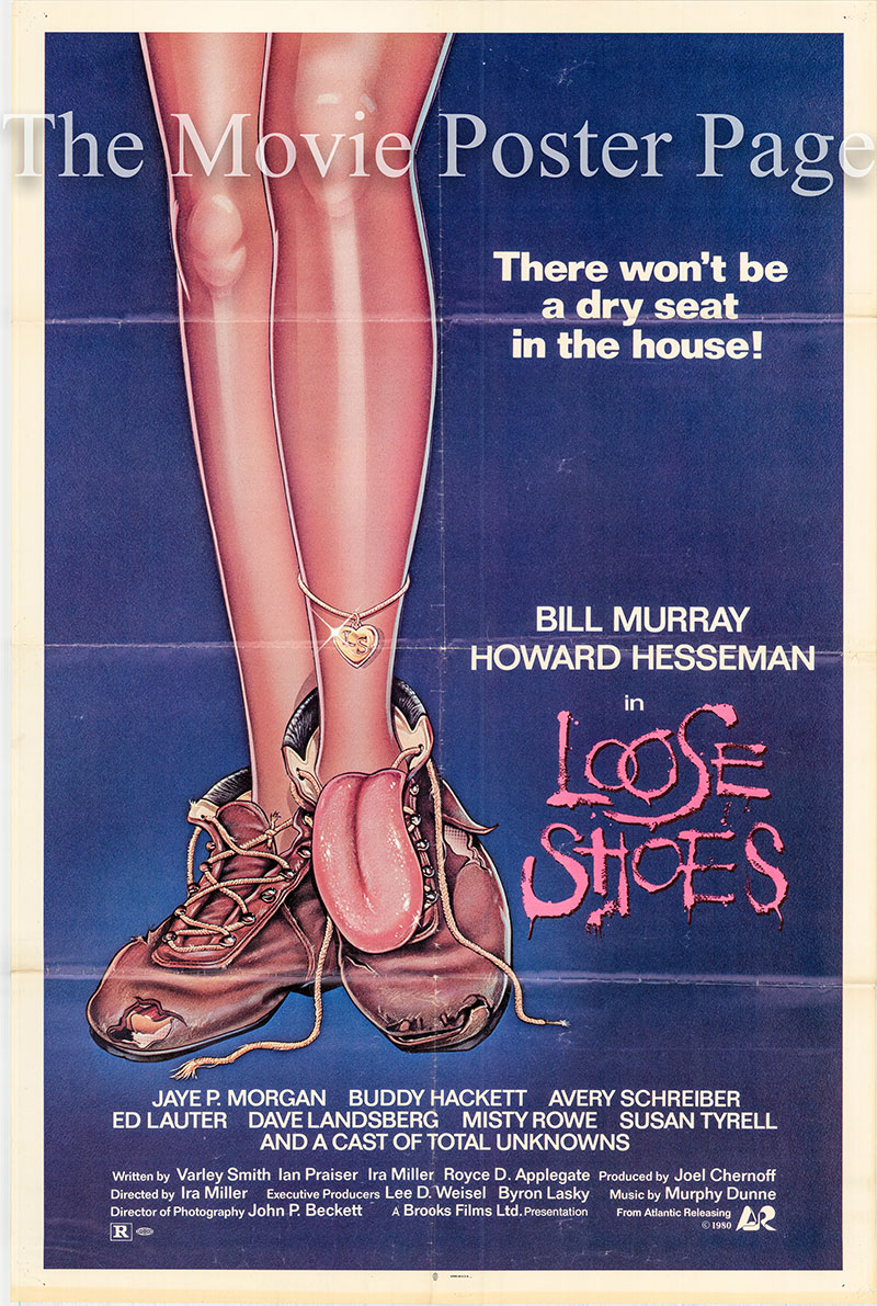 Pictured is a US one-sheet poster for the 1980 Ira Miler film Loose Shoes starring Bill Murray.