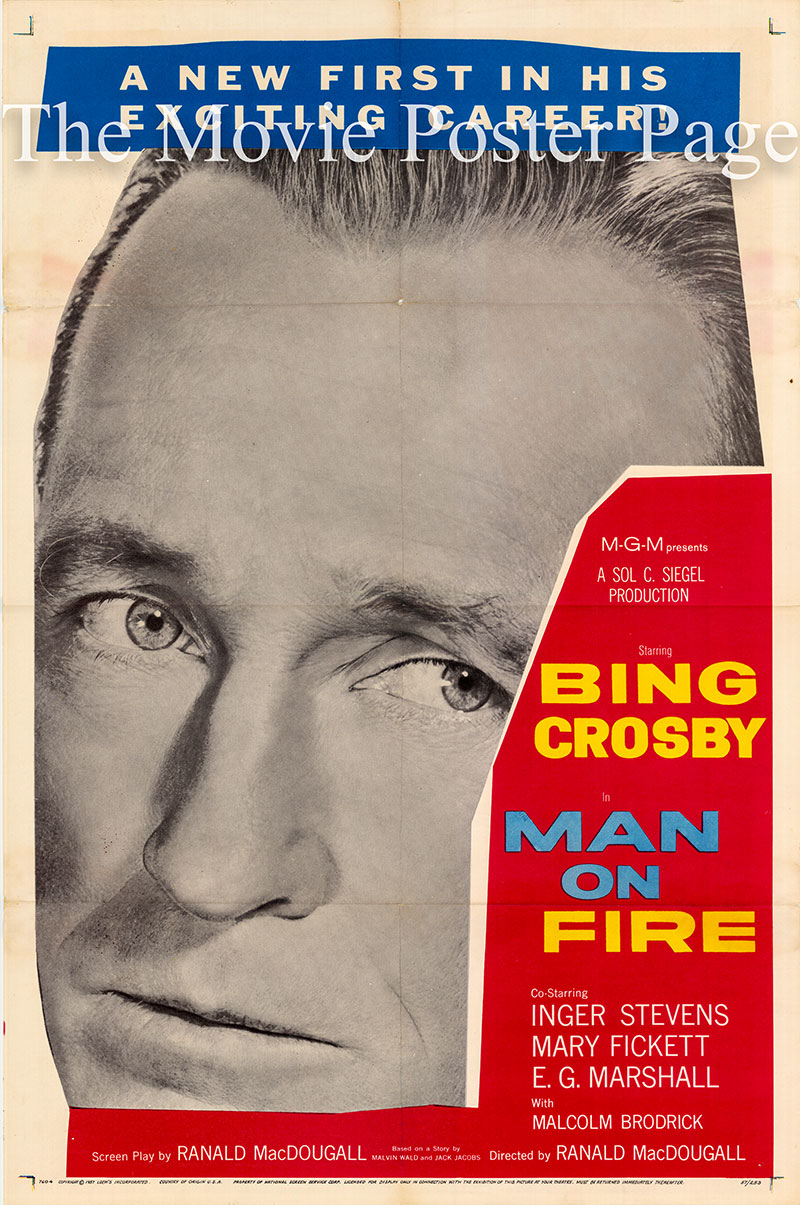 Pictured is a US one-sheet poster for the 1957 Ranald MacDouball film Man on Fire starring Bing Crosby.