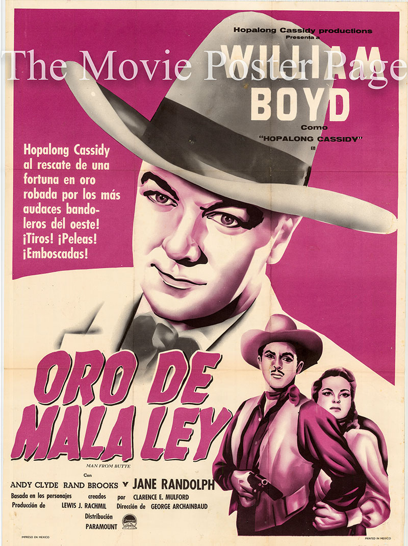 Pictured is a Mexican one-sheet poster for the 1947 George Archainbaud film Fool's Gold starring William Boyd as Hopalong Cassidy.