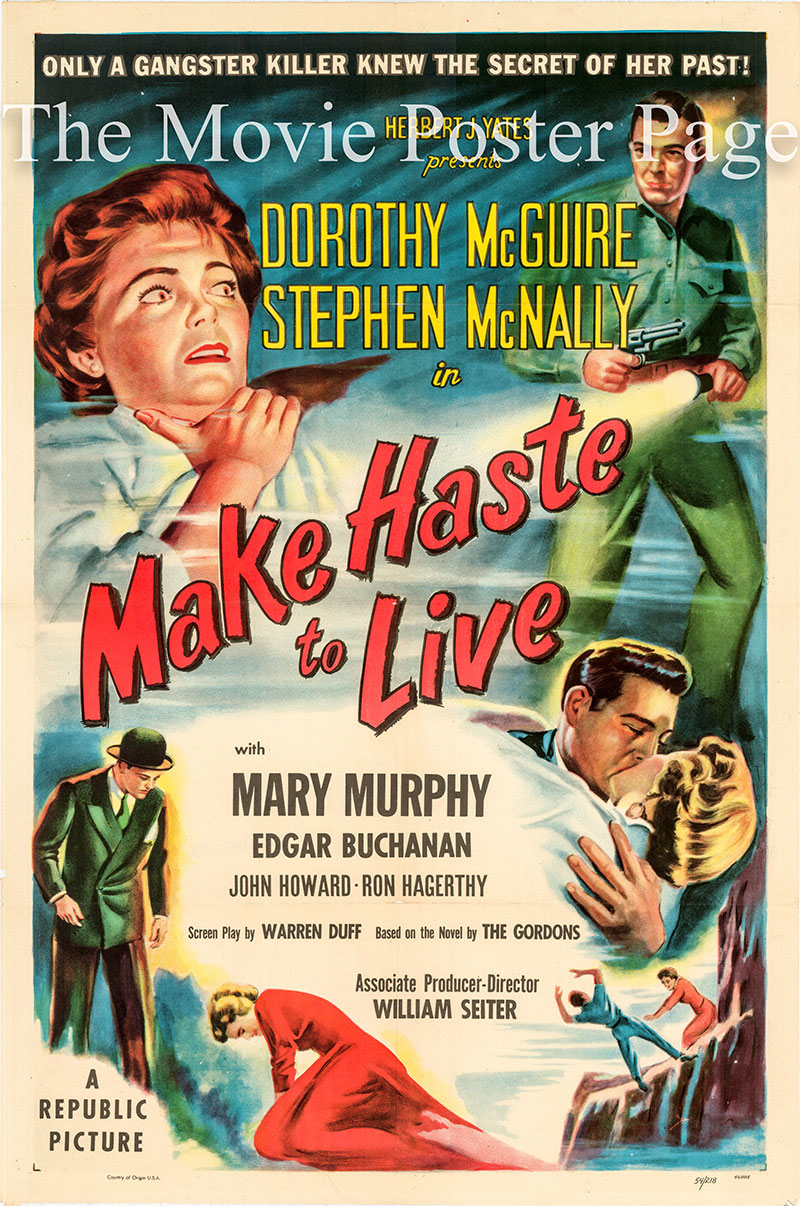 Pictured is a US one-sheet poster for the 1954 William Weiter film Make Haste to Live starring Dorothy McGuire.