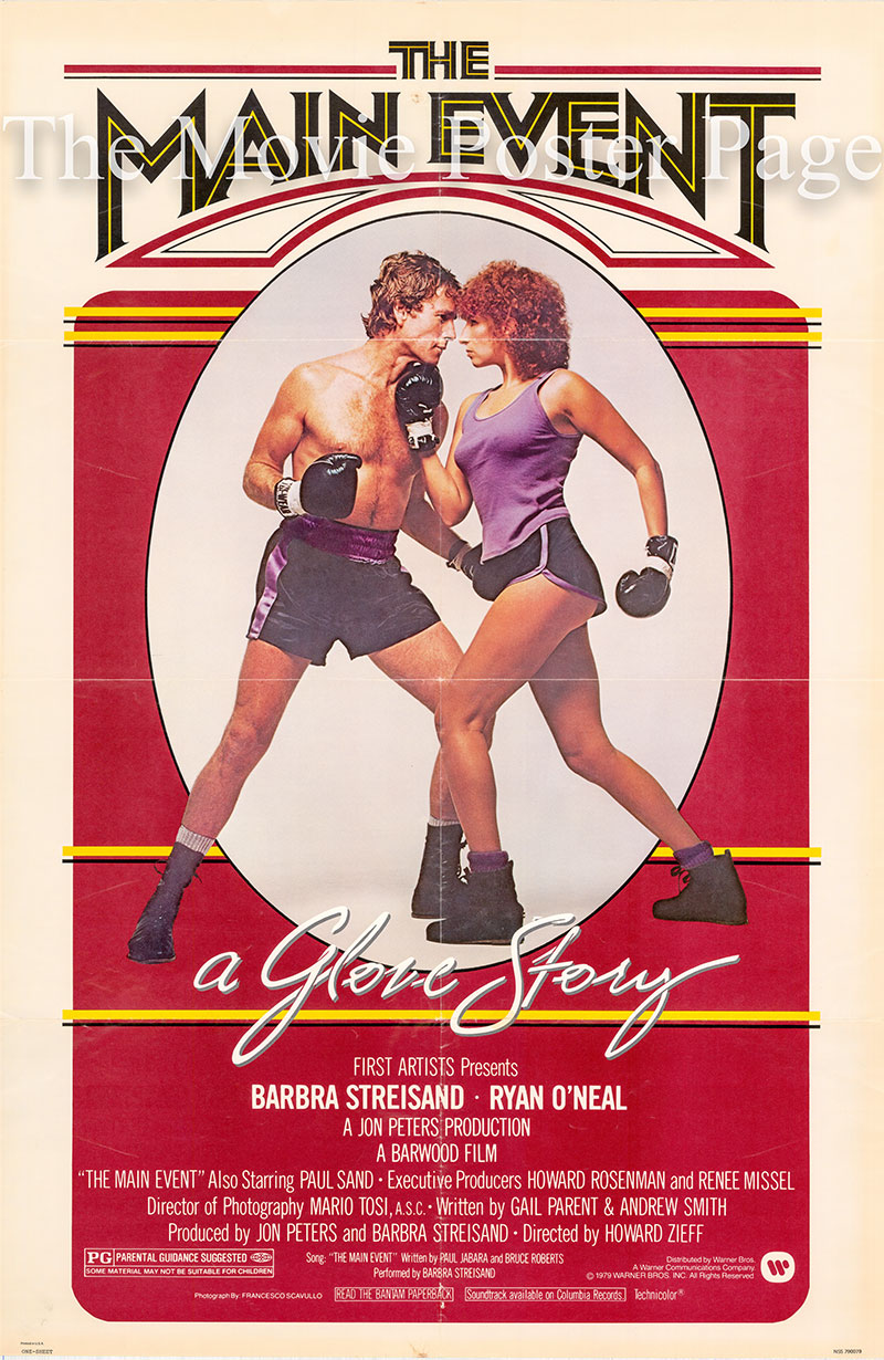 Pictured is a US one-sheet poster for the 1979 Howard Zieff film The Main Event starring Barbra Streisand.