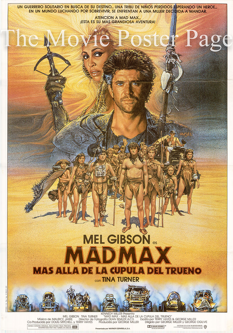 Pictured is a Spanish one-sheet poster for the 1985 George Miller film Mad Max 3 beyond Thunderdome starring Mel Gibson.