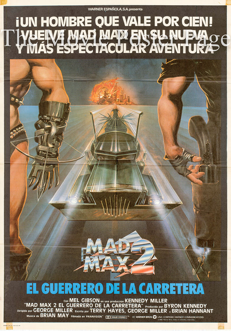 Pictured is a Spanish one-sheet poster for the 1982 George Miller film Mad Max 2 the Road Warrior starring Mel Gibson.