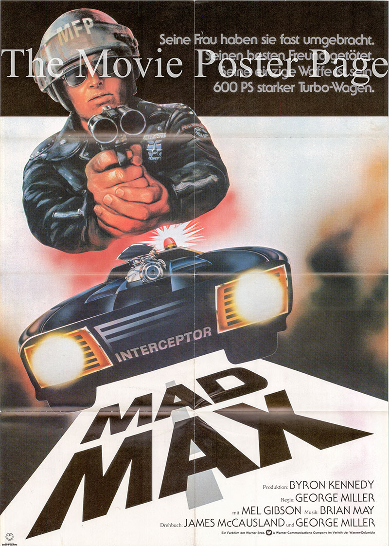 Pictured is a German one-sheet poster for the 1980 George Miller film Mad Max starring Mel Gibson.
