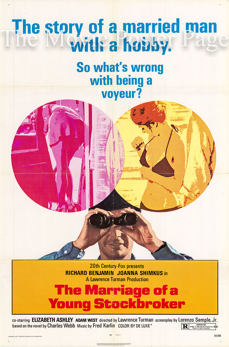 Pictured is a US one-sheet poster for the 1971 Lawrence Turman film The Marriage of a Young Stockbroker starring Richard Benjamin.