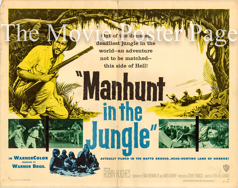 Pictured is a US half-sheet poster for the 1958 Tom McGowan film Manhunt in the Jungle starring Robin Hughes.
