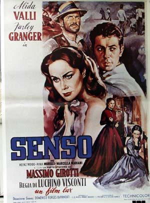 Pictured is a reprint of an Italian promotional poster for the 1954 Luchino Vicsonti film Senso starring Farley Granger.